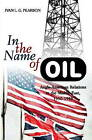 In the Name of Oil: Anglo-American Relations in the Middle East, 1950-1958 by Ivan L. G. Pearson (Paperback, 2012)