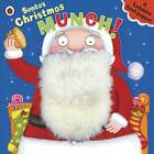 Santa's Christmas Munch: A Ladybird Hand Puppet Book by Richard Dungworth (Board book, 2012)