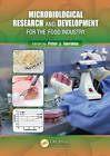 Microbiological Research and Development for the Food Industry by Taylor & Francis Inc (Hardback, 2012)