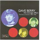 Dave Berry - This Strange Effect (The Decca Sessions 1963-1966, 2009)