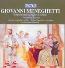 Giovanni Meneghetti - : Soprendente suonator di violino - Concerti e Sonate (2008)