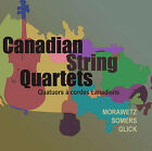 Canadian String Quartets: Morawetz, Somers, Glick