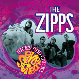 THE-ZIPPS-Kicks-And-Chicks-Ever-Stoned-Dutch-23-trk-CD-SEALED-NEW