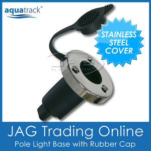 AQUATRACK-STAINLESS-STEEL-STERN-LIGHT-ROUND-BASE-Boat-Anchor-Plug-in-Socket
