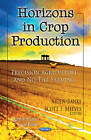 Horizons in Crop Production: Precision Agriculture and No-Till Farming by Nova Science Publishers Inc (Paperback, 2012)