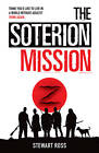 The Soterion Mission by Stewart Ross (Paperback, 2013)