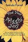 Find Your Friggin' Joy: Discover Missing Links from Ancient Hawaiian Teachings to Clean the Plaque of Your Soul and Reach Your Higher Self. by Belinda Farrell (Paperback / softback, 2012)
