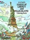 Statue of Liberty and Ellis Island Colouring Book by A. G. Smith (Paperback, 1988)