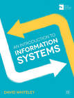 An Introduction to Information Systems by David Whiteley (Paperback, 2013)