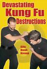 Devastating Kung Fu Destructions by Noah Knapp (Paperback, 2012)