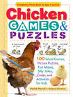 Chicken Games & Puzzles: 100 Word Games, Picture Puzzles, Fun Mazes, Silly Jokes, Codes, and Activities for Kids by Helene Hovanec, Patrick Merrell (Paperback, 2013)