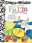 Dot-to-Dot Farm: Follow the Dots by Margot Channing, Salariya (Paperback, 2013)