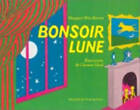 Bonsoir lune by Margaret Wise Brown (Paperback, 1981)