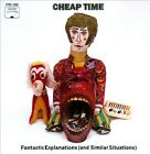 Cheap Time - Fantastic Explanations (2010)