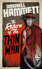 The Return of the Thin Man by Dashiell Hammett (Paperback, 2013)