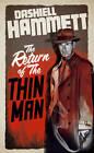 The Return of the Thin Man by Dashiell Hammett (Paperback, 2013)