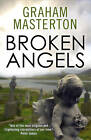 Broken Angels by Graham Masterton (Paperback, 2013)