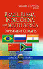 Brazil, Russia, India, China & South Africa: Investment Climates by Nova Science Publishers Inc (Paperback, 2013)