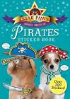 Pirates Sticker Book: Star Paws: An Animal Dress-Up Sticker Book by Pan Macmillan (Paperback, 2013)