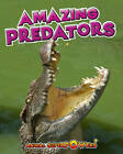 Amazing Predators by John Townsend (Hardback, 2012)