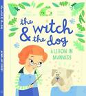 The Witch and the Dog by Sue McMillan (Paperback, 2012)