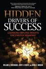 Hidden Drivers of Success: Leveraging Employee Insights for Strategic Advantage by Jerry H. Seibert, William A. Schiemann, Brian S. Morgan (Paperback, 2013)