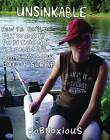 Unsinkable: How to Build Plywood Pontoons & Longtail Boat Motors Out of Scrap by Robnoxious Sutter (Paperback, 2012)