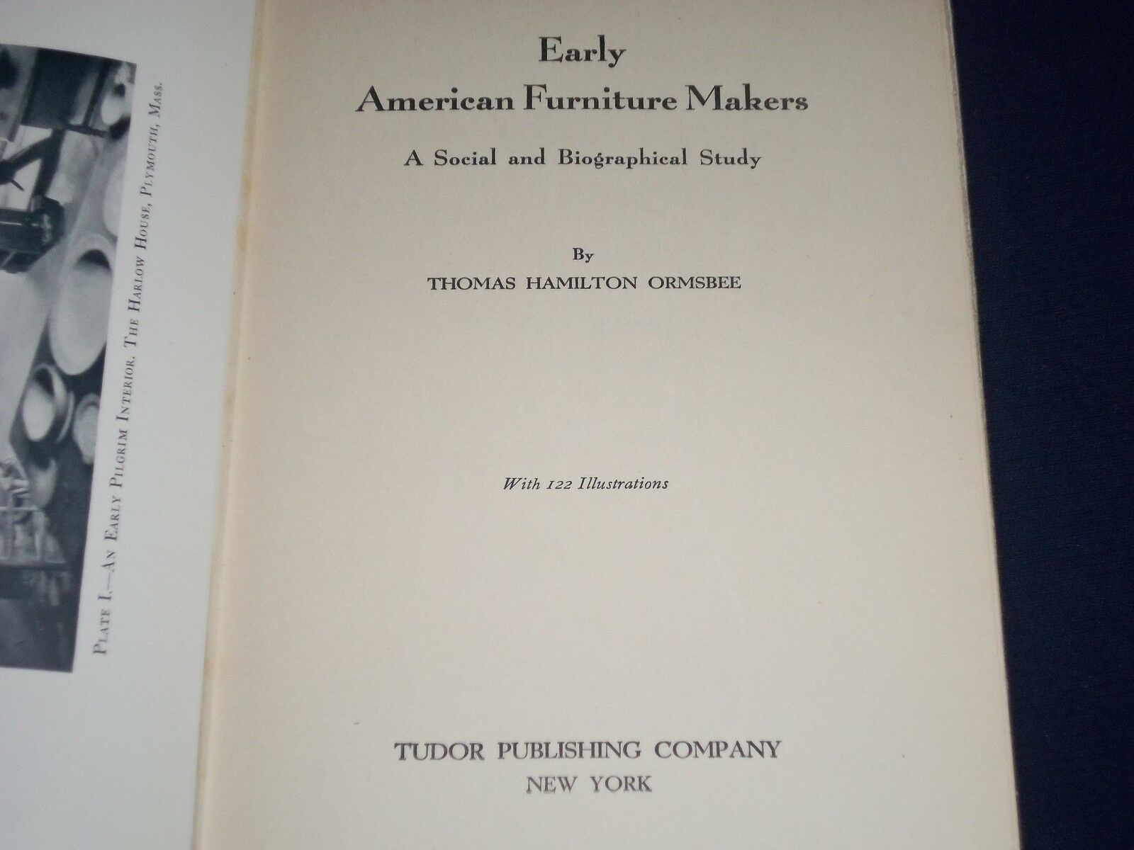 1935 EARLY AMERICAN FURNITURE MAKERS BOOK BY THOMAS ORMSBEE   PHOTOS   KD  1363
