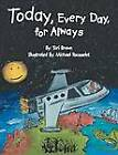 Today, Every Day, for Always by Tori Brown (Paperback / softback, 2012)