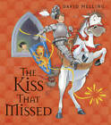 The Kiss That Missed by David Melling (Board book, 2012)