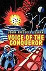 Voice of the Conqueror: A Classic Science Fiction Novel by John Russell Fearn (Paperback / softback, 2012)