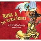Rupa & the April Fishes - Extraordinary Rendition (2009)