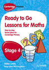 Cambridge Primary Ready to Go Lessons for Mathematics Stage 4 by Helen Whittaker, Paul Broadbent (Paperback, 2013)