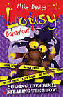 Lousy Behaviour: Solving the Crime, Stealing the Show! by Mike Davies (Paperback, 2001)