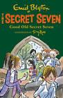 Good Old Secret Seven by Enid Blyton (Paperback, 2013)