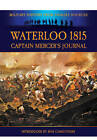 Waterloo 1815: Captain Mercer's Journal by W. H. Fitchett, Bob Carruthers, Cavalie Mercer (Paperback, 2012)