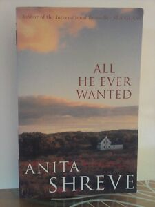 All-He-Ever-Wanted-by-Anita-Shreve