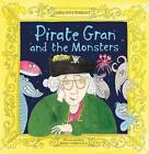 Pirate Gran and the Monsters by Geraldine Durrant (Paperback, 2013)