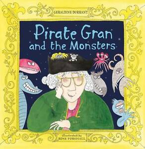 Forshall-Rose-Durrant-Geraldine-Pirate-Gran-and-the-Monsters-Very-Good-Book