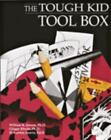 The Tough Kid Tool Box by H. Kenton Reavis, Ginger Rhode and William R. Jenson (1994, Paperback, Teacher's Edition of Textbook)