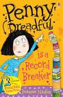 Penny Dreadful is a Record Breaker by Joanna Nadin (Paperback, 2013)