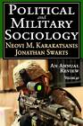Political and Military Sociology: Volume 40: An Annual Review by Taylor & Francis Inc (Paperback, 2013)