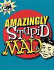 Amazingly Stupid Mad by The Usual Gang of Idiots (Paperback, 2012)