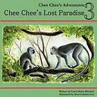 Chee Chee's Lost Paradise: Chee Chee's Adventures Book 3 by Carol Mitchell (Paperback / softback, 2012)