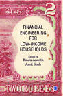 Financial Engineering for Low-Income Households by SAGE Publications India Pvt Ltd (Hardback, 2013)