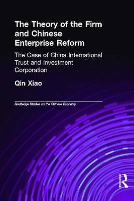 The Theory of the Firm and Chinese Enterprise Reform: The Case of China Interna