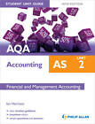 AQA AS Accounting Student Unit Guide New Edition: Unit 2 Financial and Management Accounting by Ian Harrison (Paperback, 2012)