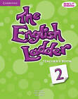 The English Ladder Level 2 Teacher's Book by Paul House, Katharine Scott, Susan House (Paperback, 2012)