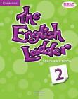 The English Ladder Level 2 Teacher's Book by Paul House, Katharine Scott, Susan House (Paperback, 2012)