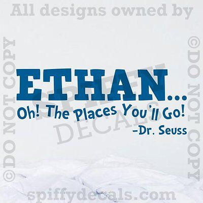 DR SEUSS CUSTOM NAME OH THE PLACES YOU'LL GO Quote Vinyl Wall Decal Sticker